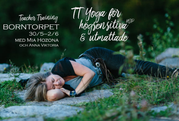 Teacher Training Borntorpet: Yoga för högsensitiva HSP & utmattade (med Mia & team)