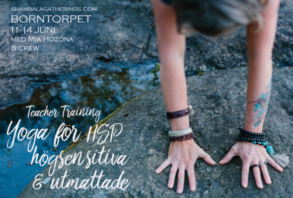 Teacher Training July 11-14 Borntorpet: Yoga för HSP högsensitiva & utmattade