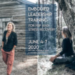 EMBODIED LEADERSHIP TRAINING for HSP and stress recovery